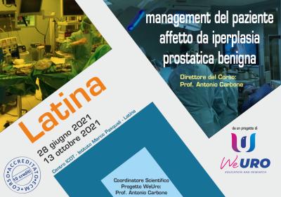 SESSIONE PRATICA: LATINA – Gestione del paziente affetto da iperplasia prostatica benigna